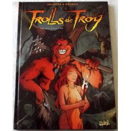 Troll de Troy - Le feu occulte