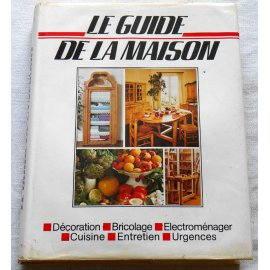 Le Guide de la Maison - France Loisirs, 1982