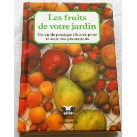 Les fruits de votre jardin - Flammarion, 1983