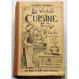 Tante Marie, la véritable cuisine de famille - A. Taride Éditeur, 1937