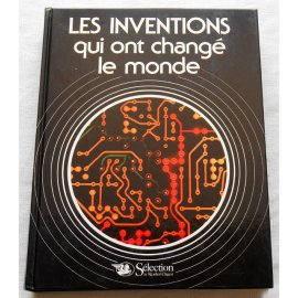 Les inventions qui ont changé le monde - Sélection du Reader's Digest, 1983