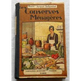 Les conserves ménagères - P.-J. Solandré - Garnier Frères, 1935