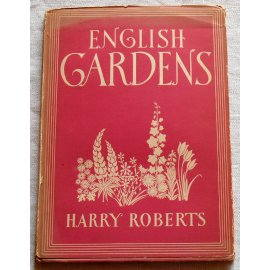 English gardens - Harry Roberts - William Collins of London, 1944
