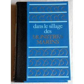 Trente siècles sous la mer - F. Dumas - Éditions Famot, 1974