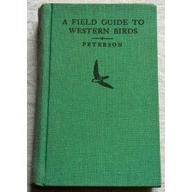 A field guide to western birds - R. Tory Peterson - The Riverside Press Cambridge