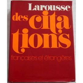 Larousse des citations françaises et étrangères