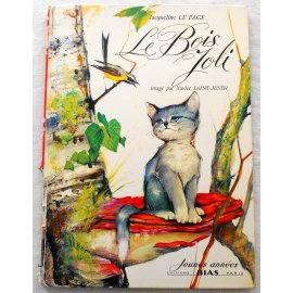 Le bois joli - J. le Page - Éditions Bias, 1964