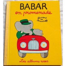 Babar en promenade - Les Albums Roses, Hachette 1966