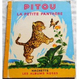 Pitou la petite panthère - Les Albums Roses, Hachette 1952