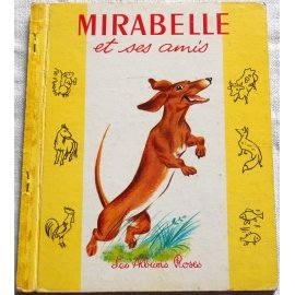 Mirabelle et ses amis - Les Albums Roses, Hachette 1961