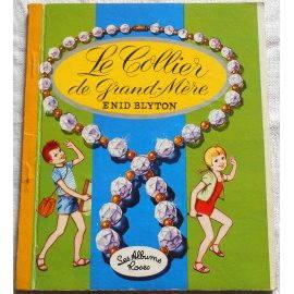 Le collier de grand-mère - Les Albums Roses, Hachette 1967