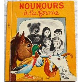 Nounours à la ferme - Les Albums Roses, Hachette 1967