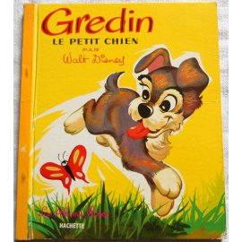 Gredin le petit chien - Les Albums Roses, Hachette 1969