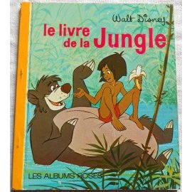 Le Livre de la Jungle - Les Albums Roses, Hachette 1969