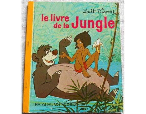 Le Livre De La Jungle Les Albums Roses Hachette 1969