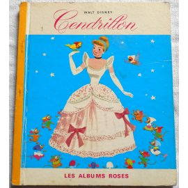 Cendrillon - Les Albums Roses, Hachette 1969