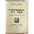 L'Invisible et Moi - G. Barbarin - Ed. J. Oliven, 1938