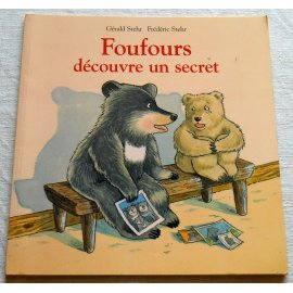 Foufours découvre un secret - G. Stehr - L'école des loisirs, 2002