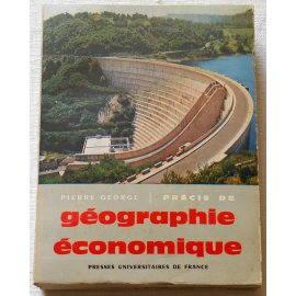 Précis de Géographie économique - P. George - P. U. F., 1962