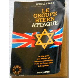 Le groupe Stern attaque - G. Frank - R. Laffont, 1964