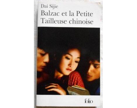 Balzac et la petite tailleuse chinoise - Dai Sijie - Folio