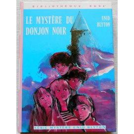 Le mystère du donjon noir - E. Blyton - Bibliothèque rose, Hachette 1976