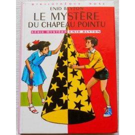 Le mystère du chapeau pointu - E. Blyton - Bibliothèque rose, Hachette 1974