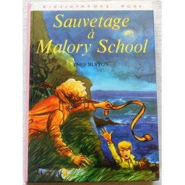 Sauvetage à Malory School - E. Blyton - Bibliothèque rose, Hachette 1974
