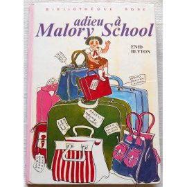 Adieu à Malory School - E. Blyton - Bibliothèque rose, Hachette 1975
