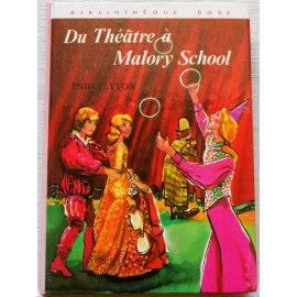 Du Théâtre à Malory School - E. Blyton - Bibliothèque rose, Hachette 1974