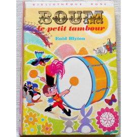 Boum le petit tambour - E. Blyton - Bibliothèque rose, Hachette 1972