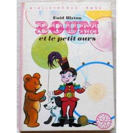 Boum et le petit ours - E. Blyton - Bibliothèque rose, Hachette 1974