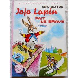Jojo lapin fait le brave - E. Blyton - Bibliothèque rose, Hachette 1975