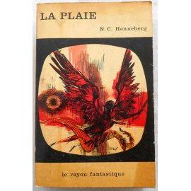 La plaie - N. Ch. Henneberg - Hachette, 1964