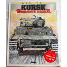 Kursk, Tourmente d'acier - Dimitri - Glénat, 2000