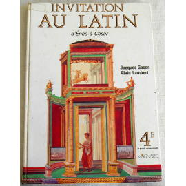 Invitation au latin - Gason, Lambert - Magnard, 1991