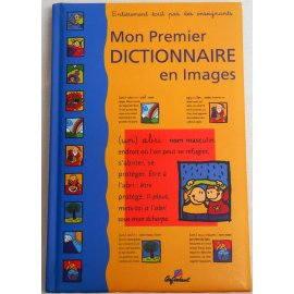 Mon Premier Dictionnaire en Images - Cerf Volant - Eclair de Plume, 2006
