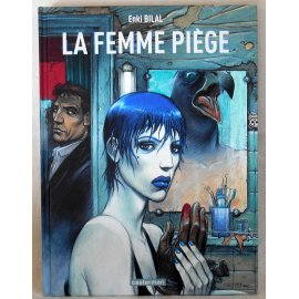 La Femme Piège - Enki Bilal - Casterman, 2005