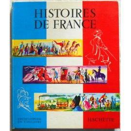 Histoires de France - M. Traverse - Hachette, 1960