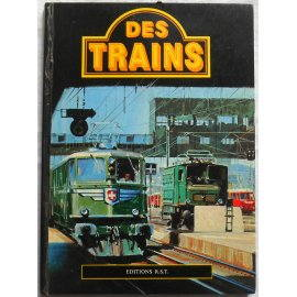 Des Trains - R. White - Editions R.S.T., 1971