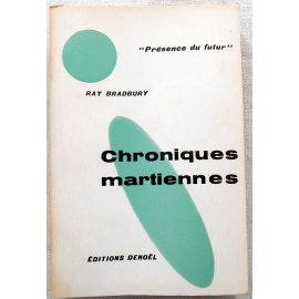 Chroniques martiennes - R. Bradbury - Denoël, 1960