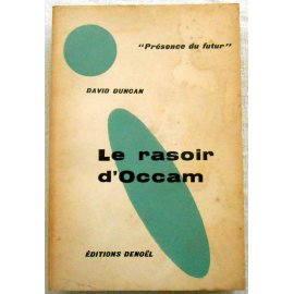 Le rasoir d'Occam - D. Duncan - Denoël, 1957