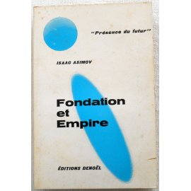 Fondation et Empire - I. Asimov - Denoël, 1966