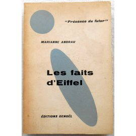 Les faits d'Eiffel - M. Andrau - Denoël, 1960