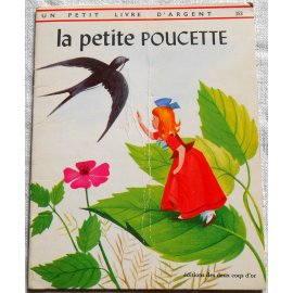 La petite Poucette - Un  petit livre d'argent, 1970
