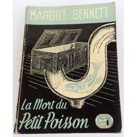 """La mort du petit poisson - M. Bennett - Collection """"La Tour de Londres"""", 1947"""