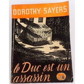 "Le Duc est un assassin - D. Sayers - Collection ""La Tour de Londres"", 1948"