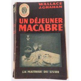 Un déjeuner macabre - W. J. Graham - Collection L'Empreinte, 1948