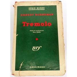 Tremolo - E. Berneman - Série Blême, Gallimard, 1950