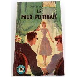 Le faux portrait - Ed. de Keyser - Collection Stella, 1952